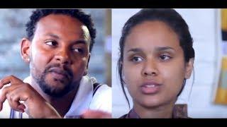 Selam Tesfaye, Amanuel Habtamu - Ethiopian Film 2018 - LkNegn