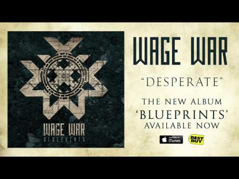 Wage War - Desperate