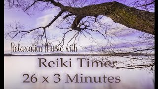 Reiki Timer with Relaxing Music and 3 Minute Bell Timer ~ 26 Positions