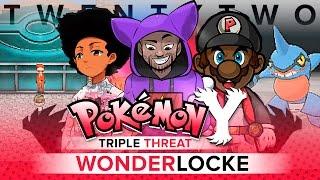 Pokémon Y Triple Threat Wonderlocke - Ep 22