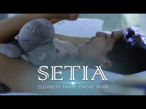 Elizabeth Tan ft. Faizal Tahir - Setia