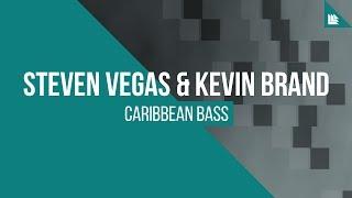 Steven Vegas & Kevin Brand - Caribbean Bass [FREE DOWNLOAD]