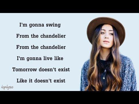 Chandelier Sia Cover by Jasmine Thompson Lyrics