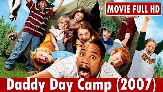 Daddy Day Camp (2007) Movie **  Cuba Gooding Jr., Lochlyn Munro, Richard Gant