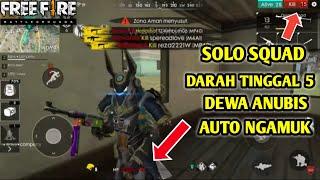 BOOYAH! DITINGGAL SOLO VS SQUAD DEWA ANUBIS AUTO NGAMUK! FREE FIRE INDONESIA