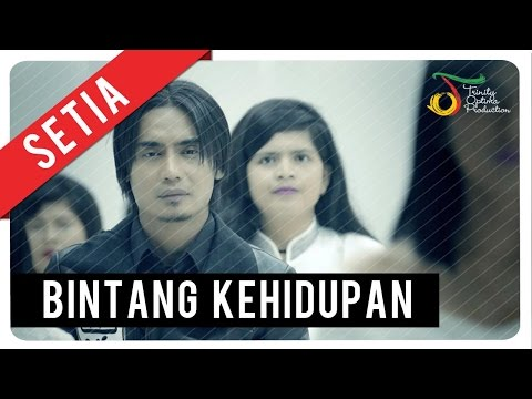 Setia Band - Bintang Kehidupan | Official Video Clip