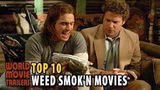 TOP 10 Weed Smok'n Movies of All Time HD