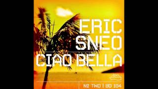 Eric Sneo - Ciao Bella (Sneo's Lazy Summer Mix) [Beatdisaster]