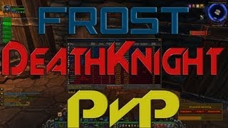 5.3 Frost Death Knight Pvp Guide