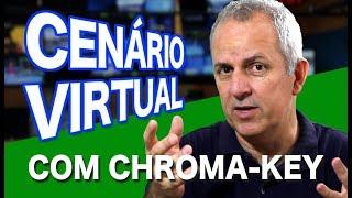 CENÁRIO VIRTUAL COM CHROMA-KEY