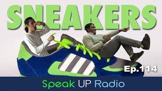 ネイティブ英会話【Ep.114】スニーカー//Sneakers - Speak UP Radio