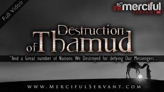 Destruction of Thamud ᴴᴰ