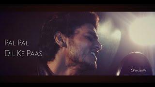 Pal Pal Dil Ke Paas (mix cover) Vipin Singh |Wajah Tum Ho| Blackmail