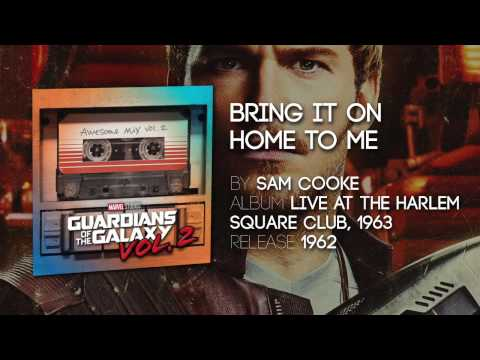 Xxx Mp4 Bring It On Home To Me Sam Cooke Guardians Of The Galaxy Vol 2 Official Soundtrack 3gp Sex