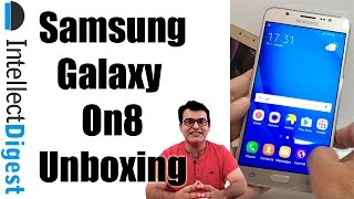 Samsung Galaxy On8 Unboxing And Hands On | Intellect Digest