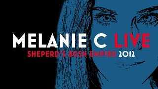 Melanie C live @ Shepherd's Bush Empire 2012