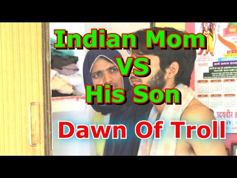 Mom and Son | Indian Mom vs His Son Dawn of Troll | Psycho Mom