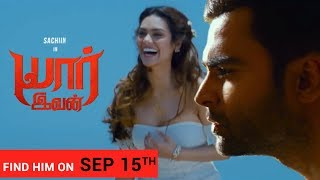 Yaarivan Theatrical Trailer - Sachiin || Esha Gupta II Releasing on Sep 15th 2017