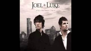 Something's Gotta Give - For King and Country / Joel & Luke (2008 EP)