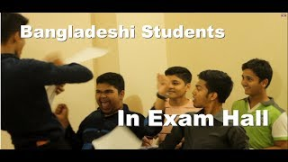 Bangladeshi Students in Exam Hall | Dream Team