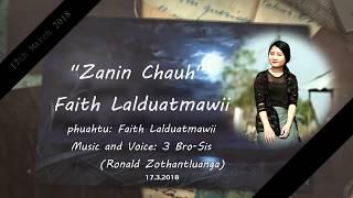 Mizo Hla Thar 2018   Faith Lalduatmawii - ZANIN CHAUH (Official Lyrics Video)