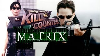 The Kill Counter - The Matrix (1999) Keanu Reeves, Laurence Fishburne