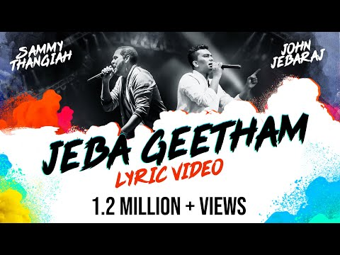 Xxx Mp4 Jeba Geetham Sammy Thangiah John Jebaraj Official Lyric Video Tamil Christian Song 3gp Sex