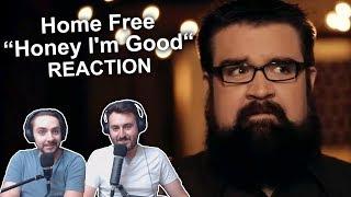 """Home Free - Honey I'm Good"" Reaction"