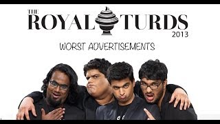 Royal Turds - Worst Ads (Tanmay Bhat, Gursimran Khamba)