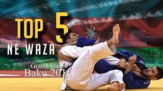 TOP 5 NE WAZA | Grand Slam Baku 2016 | JudoHeroes