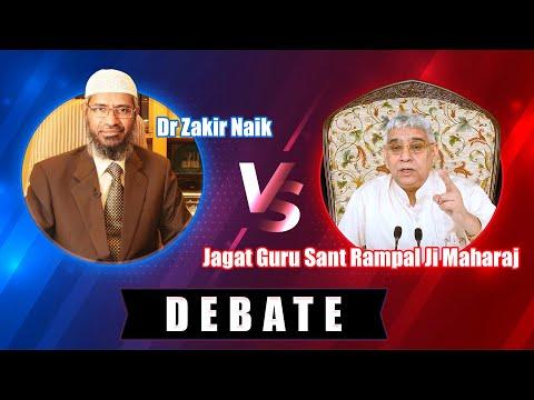 Dr Zakir Naik vs Jagat Guru Sant Rampal Ji Maharaj - Debate