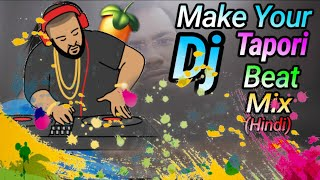 How To Remix Tapori Mix Dj Songs (Hindi)In Phone | Free Download Tapori Sample Loops Pack