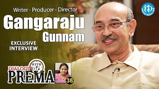Gunnam Gangaraju Exclusive Interview || Dialogue With Prema || Celebration Of Life #38
