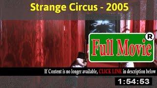 Watch: Strange Circus Full Movie Online