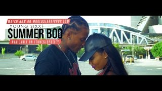 Young Sixx - Summer Boo (official Video)