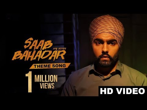 Xxx Mp4 New Punjabi Song 2017 Saab Bahadar Theme Song Full Song Ammy Virk Latest Punjabi Songs 2017 3gp Sex