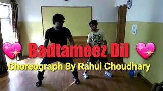 Badtameez Dil  |Yeh Jawaani Hai Deewani|  Ranbir Kapoor & Deepika Choreograph By  Rahul Choudhary💃