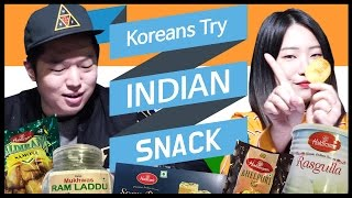 Koreans Try Indian Snacks For the First Time [ASHanguk]