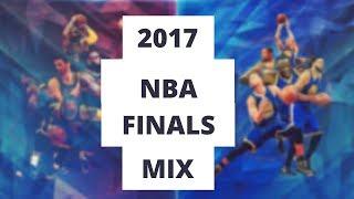 2017 NBA Finals Mix -