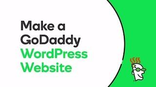 How to Make a GoDaddy WordPress Website   GoDaddy