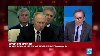 """War in Syria: """"Military conflict in Idlib is going to shape diplomatic contours"""""""