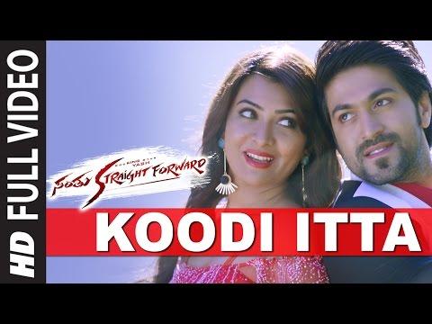 Koodi Itta Full Video Song    Santhu Straight Forward    Yash, Radhika Pandit