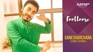 Ganesharchana(Dance Version) - Rupesh, Arangam Institute Of Arts - Footloose - Kappa TV