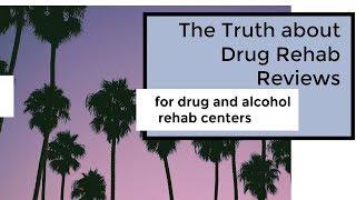 Treatment Center Reviews
