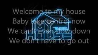 My House [Flo Rida] Lyrics Edition