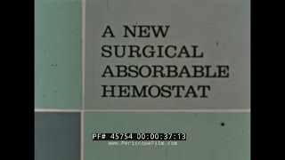 SURGICEL SURGiCAL ABSORBABLE HEMOSTAT   JOHNSON & JOHNSON PROMOTIONAL FILM 45754