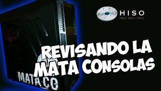 Review PC Gaming MATACOnsolas de @HISOHARDWARE I La PC Triple B I