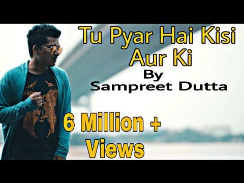 Xxx Mp4 Tu Pyar Hai Kisi Aur Ka Cover By Sampreet Dutta HD Kumar Sanu Dil Hai Ke Manta Nahin 3gp Sex