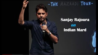 Indian Mard || Sanjay Rajoura || Aisi Taisi Democracy