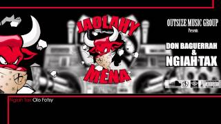 Jaolahy Mena - Ngiah Tax Olo Fotsy & Don Baguerrah (Audio Officiel)